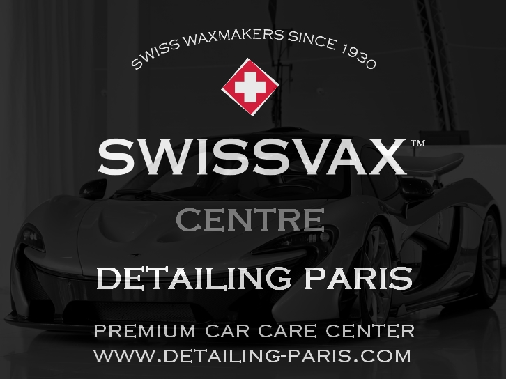 Centre Swissvax Paris / Ile de France - Centre Detailing Paris - Cosmétique auto
